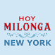 Hoy Milonga New York by Mariano Ksairi