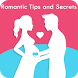 Romantic Tips and Secrets by FirstKlass Dev