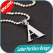 300 Letter Necklace Design Ideas by appsdesign