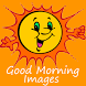 Good Morning Images by Impressive Solutions