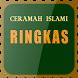 Ceramah Islami Ringkas by Aruliu Develovers