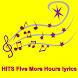 HITS Five More Hours lyrics by LYRICS Free Song Music