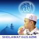 Sholawat Gus Azmi by Kuring Indonesia
