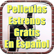 Peliculas Estrenos Gratis en Español Tutorial