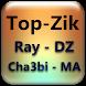 top zik ray DZ chaabi MA