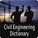 Civil Engineering Dictionary by techhuw