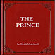 THE PRINCE by Top Classic Books
