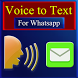 Voice to Text Converter for Whatsapp by IT Crowd