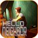 My Hello Neighbor Alpha tips by derago.inc