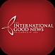 Int'l Good News Fellowship by ChurchLink, LLC