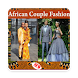 African Couple Fashion Styles NEW by RALnetID