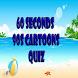 Cartoons Quiz: 60-90 Seconds by B&C Tornado Apps