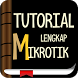Tutorial lengkap Mikrotik News by Hadits Shahih Apps