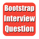 Bootstrap Interview Questions by Queer Developers