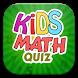 Kids Math Quiz by Super Quiz Studio