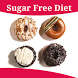 Sugar Free Diet by The Almighty Dollar