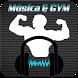 Musica para GYM by Apps Mastter