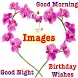 Birthday Wishes, Good Morning, Good Night Images by smita bagale