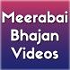 Meerabai Bhajan Videos by Disha Patel 5710
