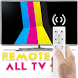 ALL TV REMOTE CONTROL PRO (UNIVERSAL TV BRANDS) by HighApps Devoloper