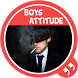 2017 Boys attitude status by Shayari & Status