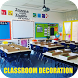 Classroom Decoration by Riri Developer
