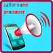 Caller Name announcer by Casasco edouard
