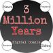 3 Million Years Digital Comics by 3 Million Years