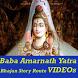 Baba Amarnath Ki Yatra VIDEOs by Master Super Apps