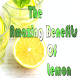 Lemons The Amazing Benefits by chrystle apps