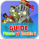 GUIDE TIPS PLANTS VS ZOMBIES 2 by sirdroidapplication