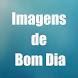 Imagens de Bom Dia by Cyberware Tecnologias