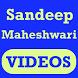 Sandeep Maheshwari VIDEOs by Raxit Shah 509