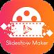 Slideshow Maker by Jacob infotech