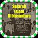 Sejarah Islam Di Indonesia by Realmyst Dev