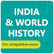 India & World History for Competitive Exam by Latest Study