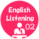 English Listening 02 by VNSUPA FOR EDUCATION