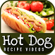 Hot dog recipes by Fast Food Recipe Guru