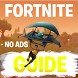 PREMIUM Ultimate Guide for Fortnite Battle Royale by Slavia