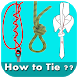 How To Tie ?? by the free app pro
