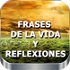 Frases de la Vida y Reflexiones Hermosas Imagenes by Herbert Delgado Mercado