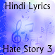 Lyrics of Hate Story 3