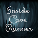 Inside Cave Runner by OUCHWEBOS