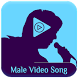 Male Video song status : lyrical video songs by Appsmania