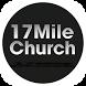 17 Mile Church by Custom Church Apps