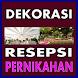 Model Dekorasi Resepsi Pernikahan by Bazla_Apps Studio