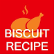 Biscuit Recipes - Offline Easy Biscuit Recipe by Quotes