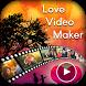 Love Video Maker With Music : Love Slideshow Maker by Kesha