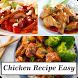 Chicken Recipe Easy by khaina