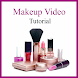 Makeup Video Tutorial